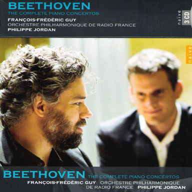 3 Cd - Ludwig Van Beethoven - The complete piano concertos - François-Frédéric GUY, piano - Orchestre philharmonique de Radio France - Philippe Jordan - 3 Cd Naïve - 2008